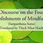 Discourse on the Four Establishments of Mindfulness (Satipatthana Sutta)