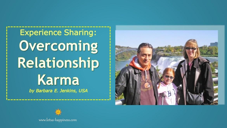Testimonial Sharing: Overcoming Relationship Karma by Barbara E