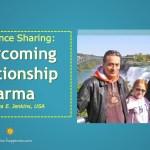 Testimonial Sharing: Overcoming Relationship Karma by Barbara E. Jenkins, USA