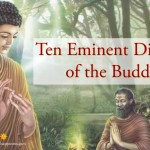 Ten Eminent Disciples of the Buddha