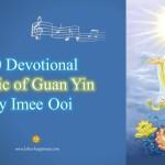 10 Devotional Music of Guan Yin by Imee Ooi