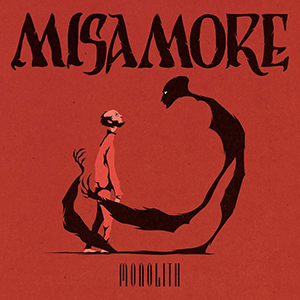 Misamore – Monolith