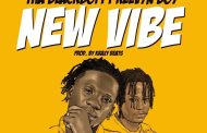 Tha BlackBoi ft Kelvyn Boy - New Vibe (Prod By Kraxy Beats)