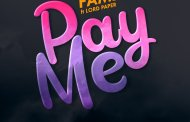 Fameye ft Lord Paper - Pay Me (Prod By Danny Beats)