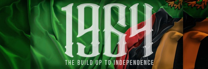 www.loudink.net 1964: THE BUILD UP TO INDEPENDENCE