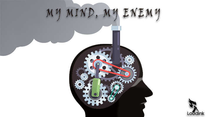 MY MIND, MY ENEMY @ Loudink