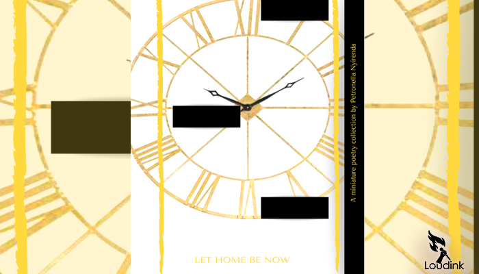 LET-HOME-BE-NOW-cover-post at loudink Arts website