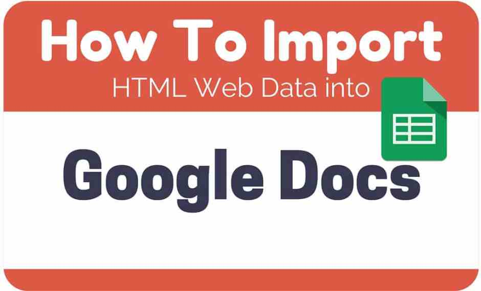 How To Import HTML Web Data into Google Docs