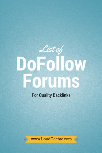 List of DoFollow Forums For Quality Backlinks [Updated 2017]