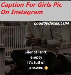 Caption For Girls Pic On Instagram