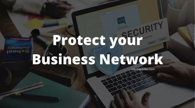 Protect your Business Network