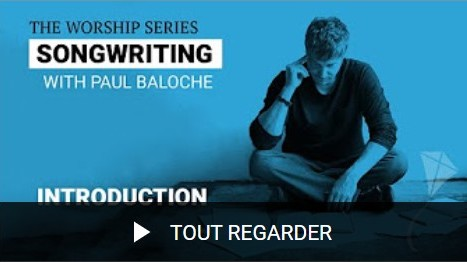 Composer un chant Paul Baloche