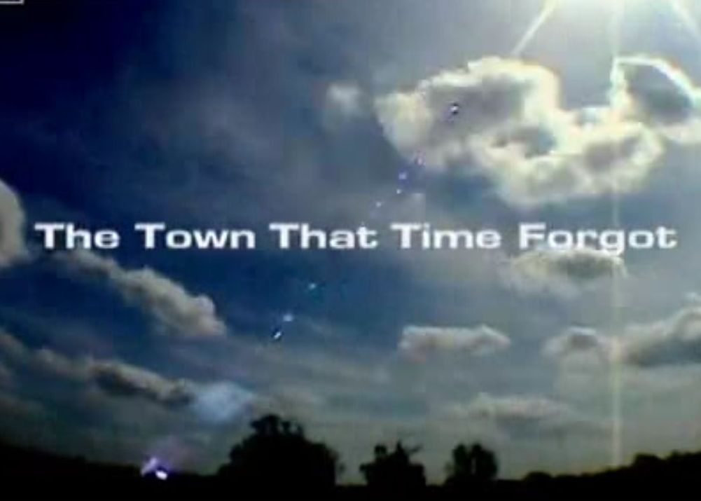 The Town That Time Forgot
