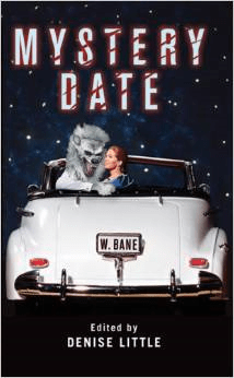 Mystery Date: Edited by Denise Little