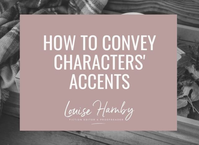 How to convey accents in fiction writing: Beyond phonetic spelling