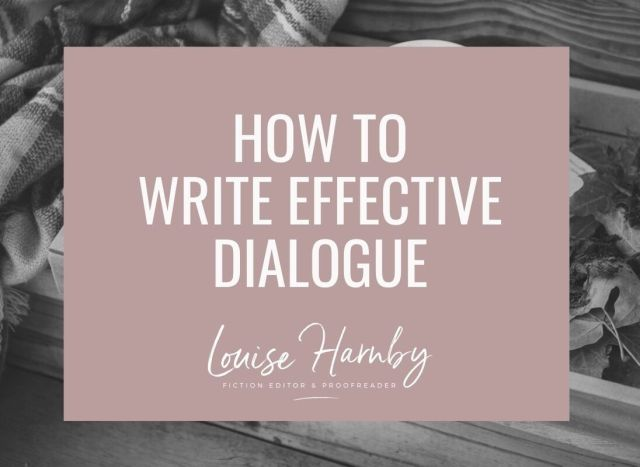 How to write good dialogue in your novel - Louise Harnby  Fiction