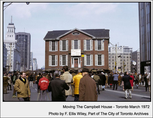 Moving-the-Campbell-House-Toronto 1972