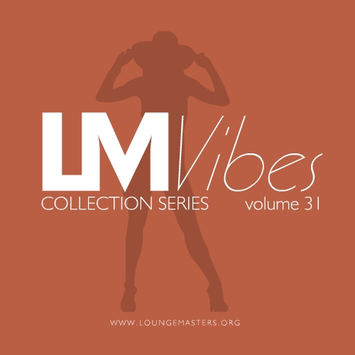 Lounge Masters Vibes vol. 31