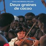 Littérature : «Deux graines de cacao»