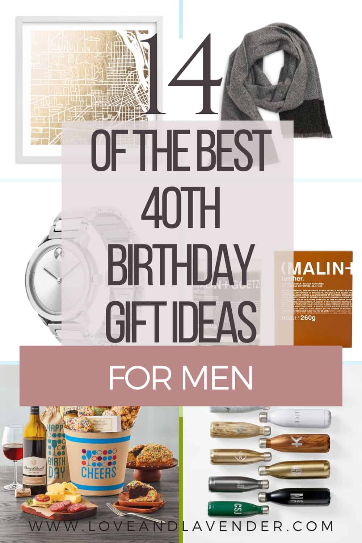 14 Of The Best 40th Birthday Gift Ideas For Men Love Lavender