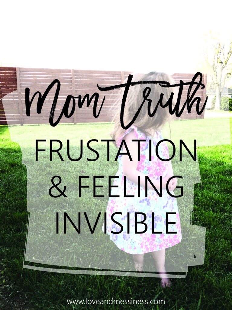 Mom Truth: Frustration | www.loveandmessiness.com