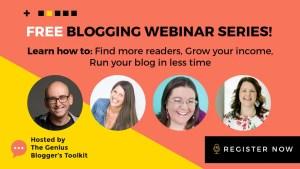 The Genius Blogger's Toolkit 2018 Free Blogging Webinar Series