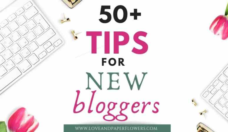 75+ New Blogger Tips and Strategies (to Get You On the Right Track)