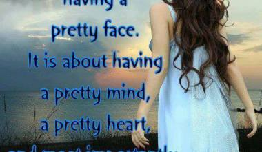 Beauty Is Not About Having A Pretty Face