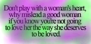 Don't Play with A Woman's Heart