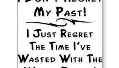 I Don't Regret My Past !