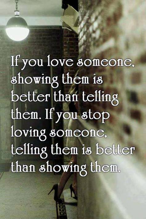 If You Love Someone Showing Them Is Better Than Telling Them