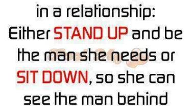 A Man has Two Options In A Relationship