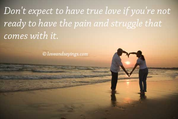 Don't Expect to Have True Love