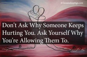 Someone Keeps Hurting You