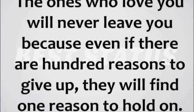 The Ones Who love You Will Never Leave You