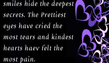Kindest hearts have felt the most pain