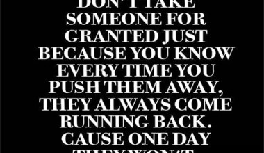 Don't Take Someone For Granted