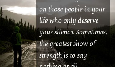 Never Waste Your Words On Those People in Your Life Who only Deserve