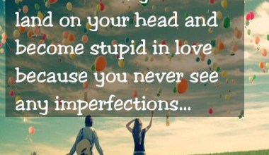 You Never See Any Imperfections