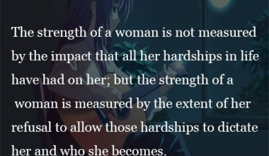 The strength of a woman Is Not
