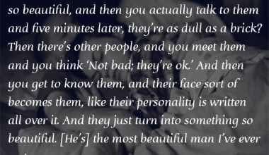 You know when, sometimes you meet someone so beautiful