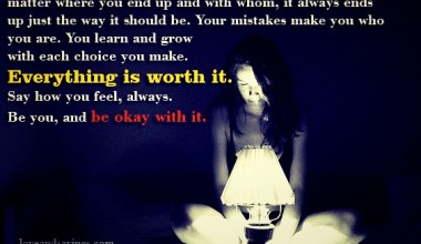 Everything is worth it