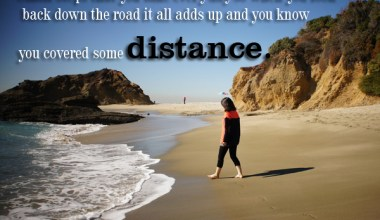 You Covered Some Distance