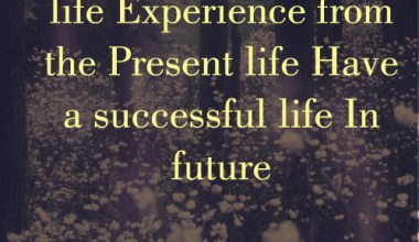 Life Experience From The Present
