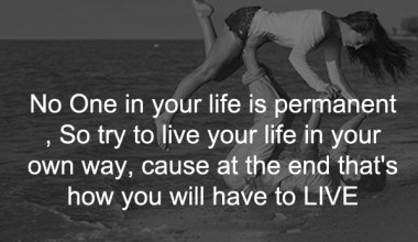 No One In your Life Is Permanent