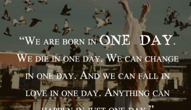 We Are Born In One Day