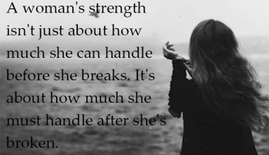 A Woman's Strength Isn't Just About How Much She Can Handle