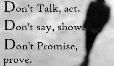 Don't Talk, Act