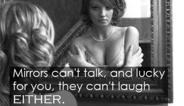 Mirrors Can't Talk