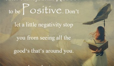 Always See The Positive Side Of Life